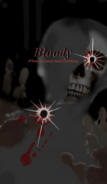 Bloody-When the Dead Come Knocking-