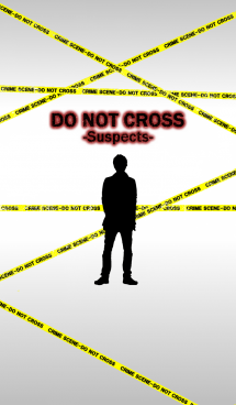 DO NOT CROSS -Suspects- 画像(1)