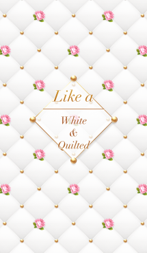 Like a - White & Quilted #Rose #オトナ 画像(1)